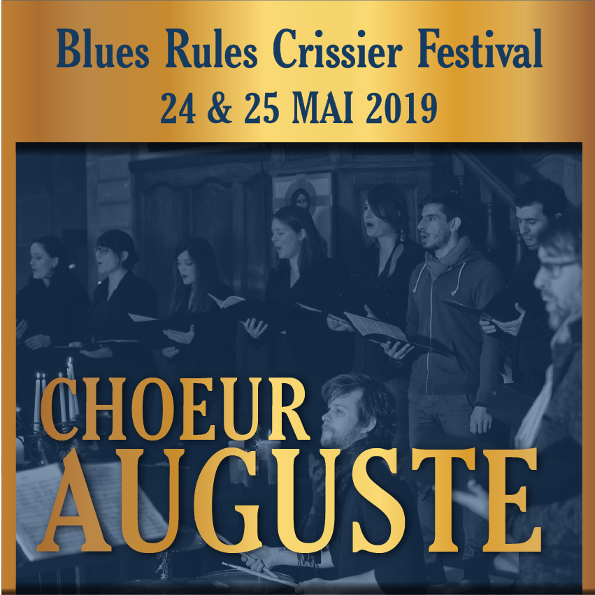 Chœur Auguste @ blues rules