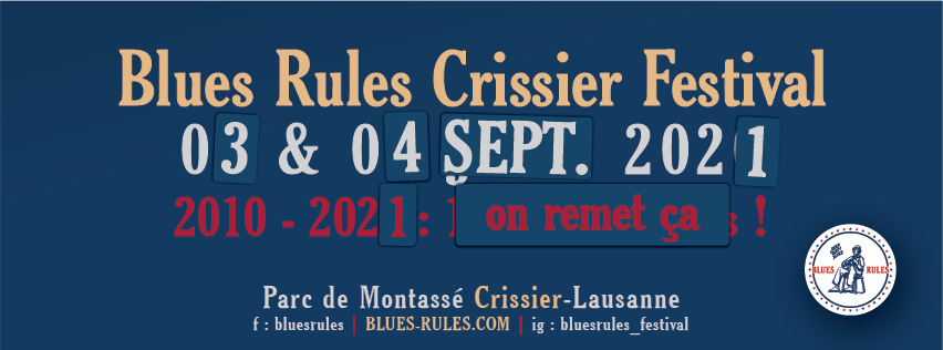 Blues Rules Crissier Festival 2021