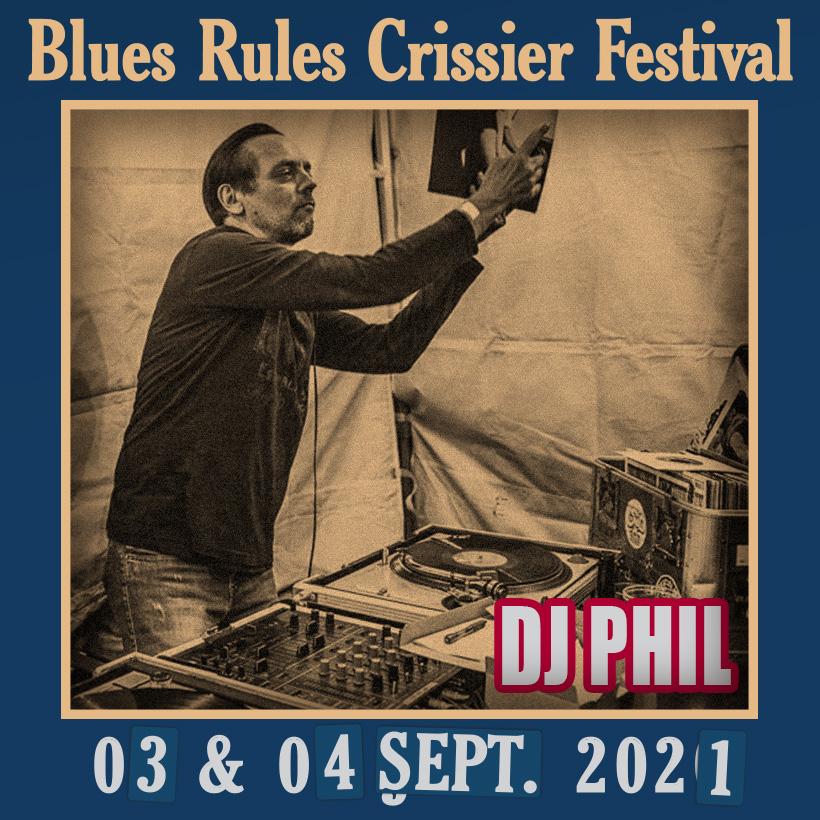 DJ Phil Blues Rules 2021