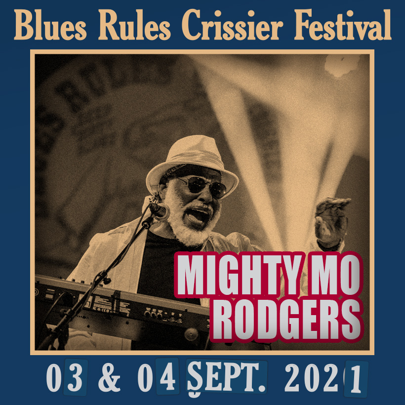 Mighty Mo Rodgers Blues Rules 2021