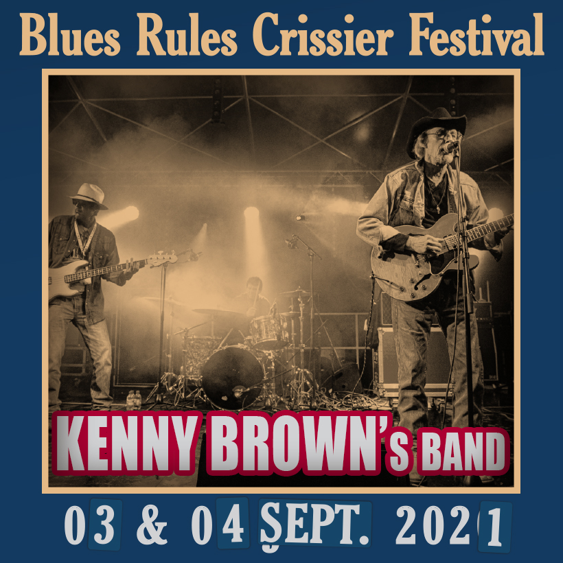 Kenny Brown's Band Blues Rules 2021