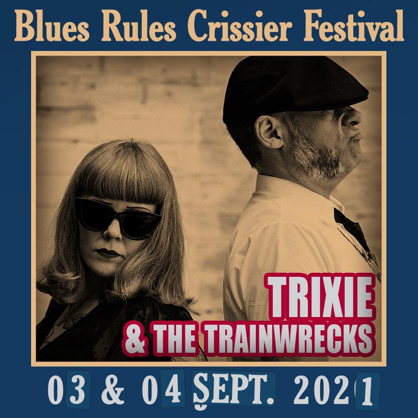 Trixie & the Trainwrecks Blues Rules 2021