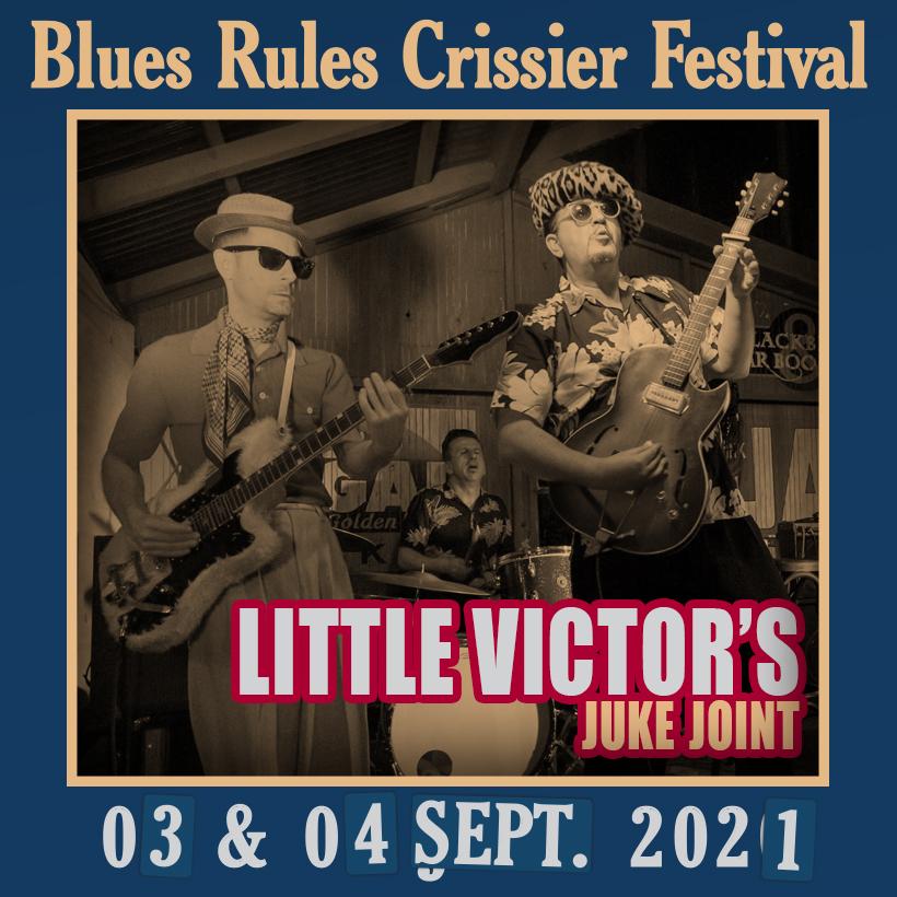 Little Victor Juke Joint @ Blues Rules 2021