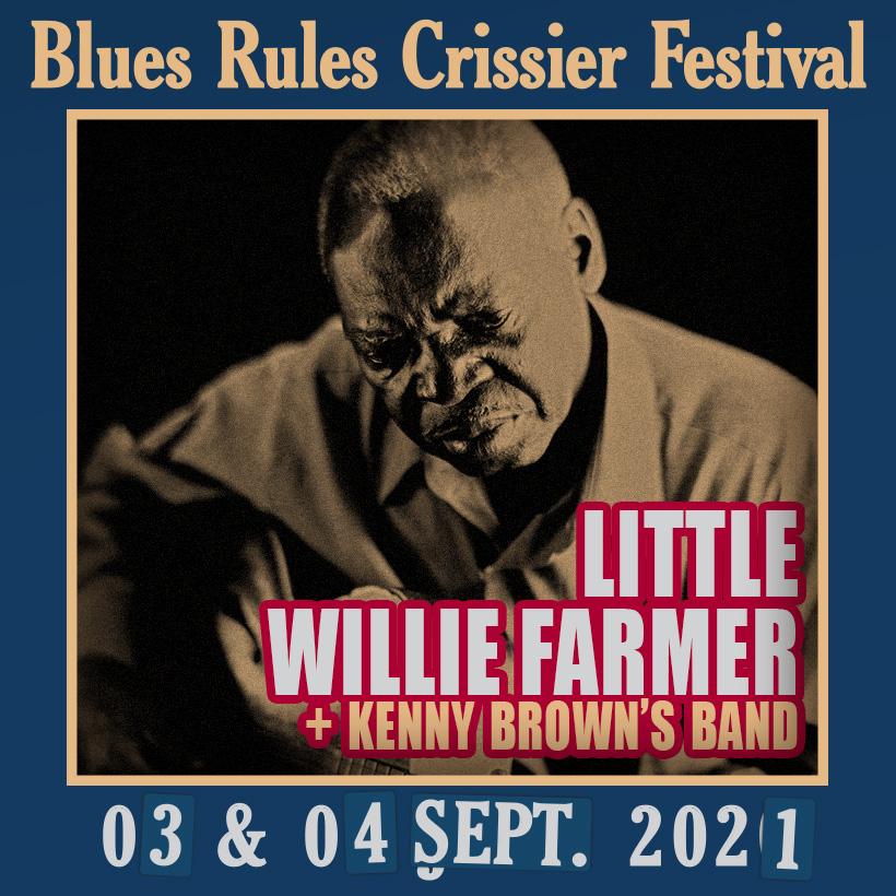 Little Willie Farmer @ Blues Rules 2021
