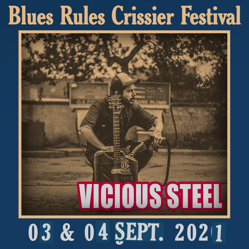 Vicious Steel @ Blues Rules 2021