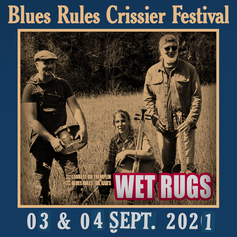 Wet Rugs @ Blues Rules 2021