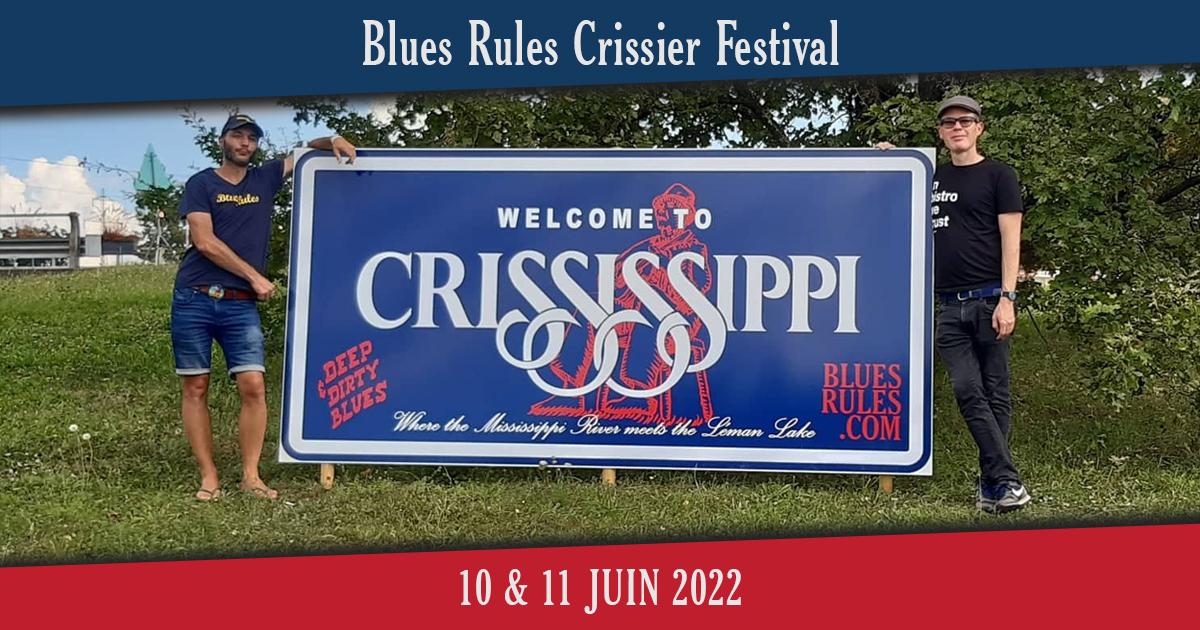 Blues Rules Crissier Festival 2022 - 10 & 11 Juin